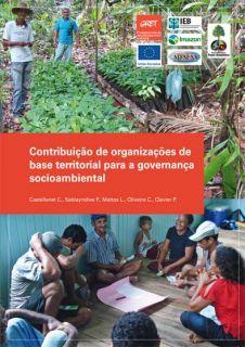 Contribuição de organizações de base territorial para a governança socioambiental. IEB.