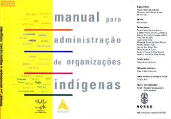 Manual para administração de organizações indígenas. ISA, 2002.